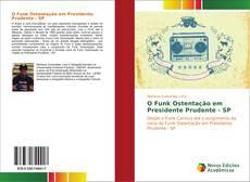 Bookcover of O Funk Ostentação em Presidente Prudente - SP