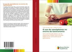 Bookcover of O uso de smartphones no ensino da Gastronomia