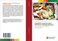 Logística reversa para Resíduos biodegradáveis的封面