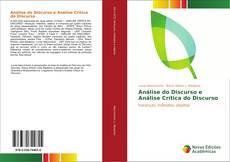 Couverture de Análise do Discurso e Análise Crítica do Discurso