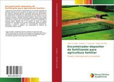 Bookcover of Encanteirador-depositor de fertilizante para agricultura familiar