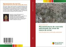 Обложка Microestrutura de concreto adicionado de cinza de casca de arroz