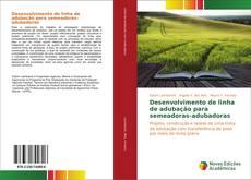 Buchcover von Desenvolvimento de linha de adubação para semeadoras-adubadoras