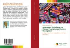 Capa do livro de Imigração Boliviana em Mares Paulistanos Dantes Navegados