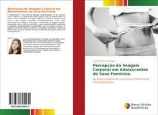 Capa do livro de Percepção da Imagem Corporal em Adolescentes do Sexo Feminino