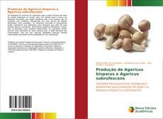 Capa do livro de Produção de Agaricus bisporus e Agaricus subrufescens