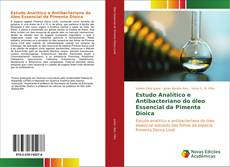 Capa do livro de Estudo Analítico e Antibacteriano do óleo Essencial da Pimenta Dioica
