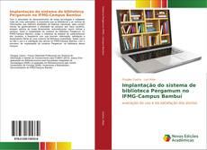 Buchcover von Implantação do sistema de biblioteca Pergamum no IFMG-Campus Bambuí