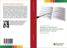 Bookcover of Padrões corporais em estudantes de violino durante performance musical