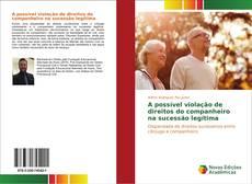 Capa do livro de A possível violação de direitos do companheiro na sucessão legítima
