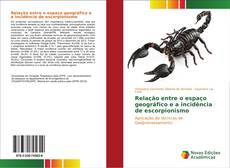 Capa do livro de Relação entre o espaço geográfico e a incidência de escorpionismo