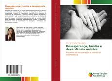 Capa do livro de Desesperança, família e dependência química