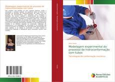 Capa do livro de Modelagem experimental do processo de hidroconformação com tubos