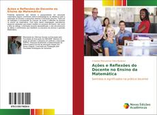 Copertina di Ações e Reflexões do Docente no Ensino da Matemática