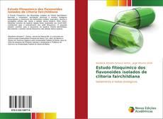 Bookcover of Estudo fitoquímico dos flavonoides isolados de clitoria fairchildiana