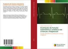 Capa do livro de Avaliação da função autonômica cardíaca em crianças chagasicas