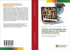 Обложка Gestão dos Metadados dos Identificadores de Objetos de Biblioteconomia