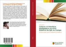 Leitura: A interface pedagógica no livro didático da EJA no Campo kitap kapağı