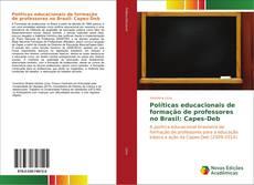 Políticas educacionais de formação de professores no Brasil: Capes-Deb的封面