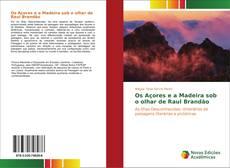 Portada del libro de Os Açores e a Madeira sob o olhar de Raul Brandão