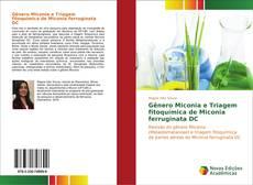 Capa do livro de Gênero Miconia e Triagem fitoquímica de Miconia ferruginata DC