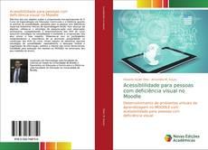 Copertina di Acessiblilidade para pessoas com deficiência visual no Moodle