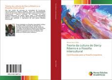 Copertina di Teoria da cultura de Darcy Ribeiro e a filosofia intercultural