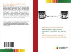 Capa do livro de Memórias da Escravidão Feminina no Brasil do Século XIX