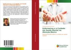 Bookcover of Enfermeiros e o Cuidado em Saúde Mental na Atenção Básica