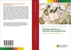 Capa do livro de Partidos políticos e eleições em perspectivas
