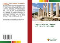 Buchcover von Turquia e Israel: cinemas entre a Ásia e a Europa