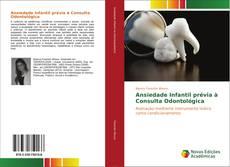 Capa do livro de Ansiedade Infantil prévia à Consulta Odontológica
