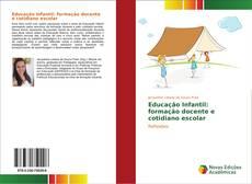 Educação Infantil: formação docente e cotidiano escolar kitap kapağı