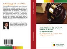 As Astreintes do art. 537 do CPC e a sua exequibilidade