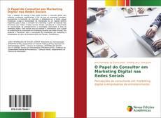Borítókép a  O Papel do Consultor em Marketing Digital nas Redes Sociais - hoz
