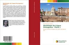 Bookcover of Morfologia da Língua Portuguesa - Parte 1