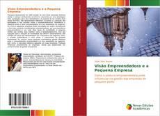 Portada del libro de Visão Empreendedora e a Pequena Empresa