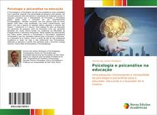 Borítókép a  Psicologia e psicanálise na educação - hoz