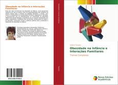 Bookcover of Obesidade na Infância e Interações Familiares