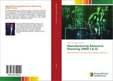 Capa do livro de Manufacturing Resource Planning (MRP I & II)