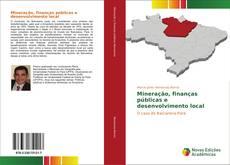 Bookcover of Mineração, finanças públicas e desenvolvimento local