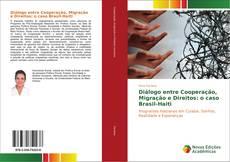Diálogo entre Cooperação, Migração e Direitos: o caso Brasil-Haiti kitap kapağı
