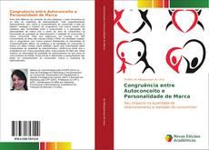 Congruência entre Autoconceito e Personalidade de Marca kitap kapağı