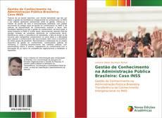 Gestão de Conhecimento na Administração Pública Brasileira: Caso INSS kitap kapağı