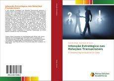 Bookcover of Intenção Estratégica nas Relações Transacionais