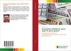 Capa do livro de Economia Solidária: para quê? E para quem?