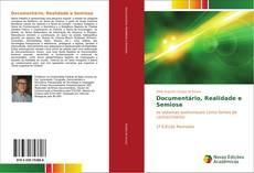 Bookcover of Documentário, Realidade e Semiose