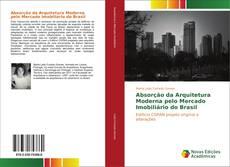 Capa do livro de Absorção da Arquitetura Moderna pelo Mercado Imobiliário do Brasil