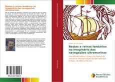 Capa do livro de Bestas e reinos lendários no imaginário das navegações ultramarinas
