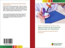 Bookcover of Manual Técnico de Protocolo Restaurador em Dentística